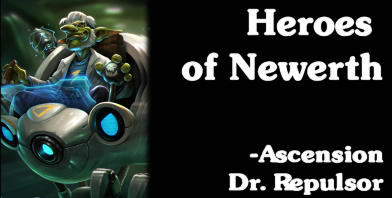Heroes of Newerth - Ascension Dr. Repulsor
