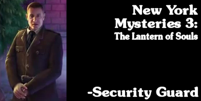 New York Mysteries 3: Lantern of Souls - The Security Guard
