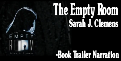 The Empty Room - Sarah J. Clemens Book Trailer Narration Duffy P. Weber