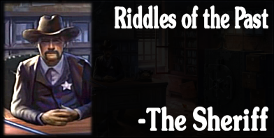 Flashback Stires - Riddles of the Past: The Sheriff