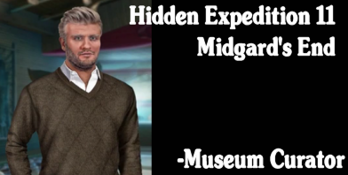 Hidden Expedition 11 - Midgard's End Museum Curator