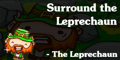 Surround the Leprechaun - RevanGames