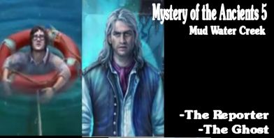 Mystery of the Ancients 5 Mudwater Creek - the ghost and the reporter
