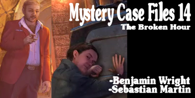 Mystery Case Files 14 - the broken hour - Sebastian Martin, Benjamin Wright